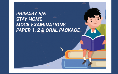 Primary 5 & 6 Mock Examinations Package :  Paper 1, 2 and Oral