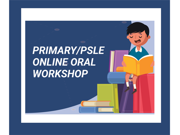 PSLE/Primary English Oral Preparation Workshop