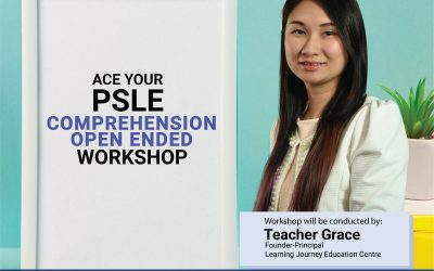 Ace your PSLE Comprehension Open Ended Workshop